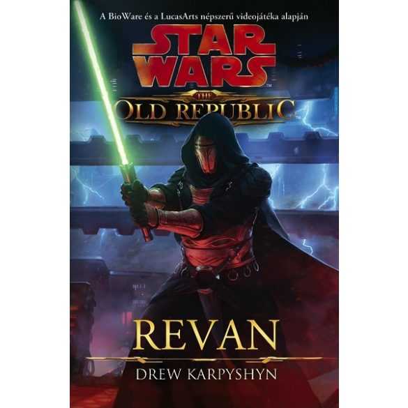 Star Wars - The Old Republic 3.rész - Revan (Regény)