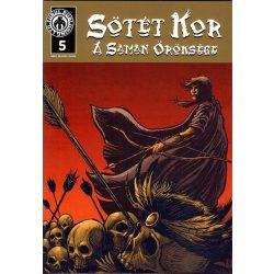 Sötét kor - A sámán öröksége 5