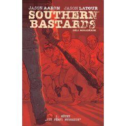 Southern bastards - Déli rohadékok 1.kötet