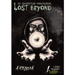 Lost Beyond - Az ismeretlen vonzásában - A Relikvia
