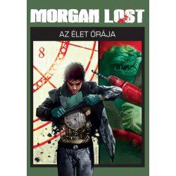 Morgan Lost 5. - Az élet órája