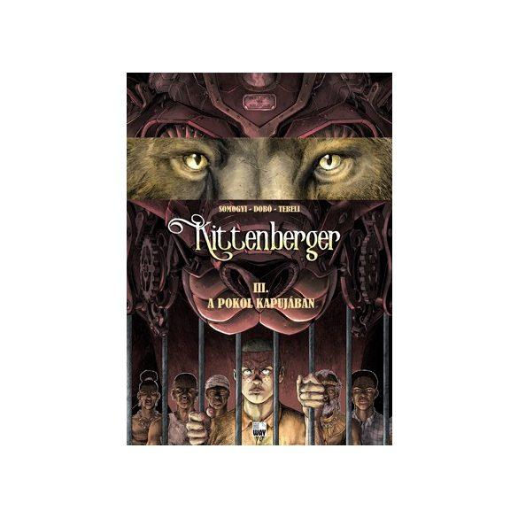 Kittenberger 3 - A pokol kapujában