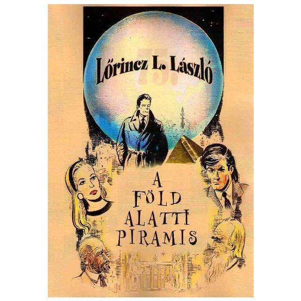 A föld alatti piramis - Lőrinc L.László