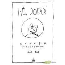 Hé, Dodó - Marabú Dodóskönyve