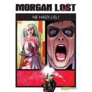 Morgan Lost 2 - Ne hagyj el