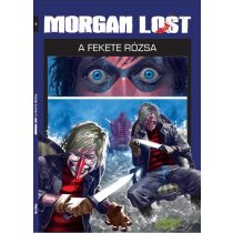Morgan Lost 4. - A fekete rózsa