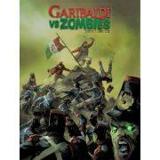 Garibaldi vs Zombies - Garibaldi a Zombik ellen