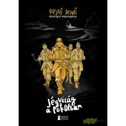Jégvirág a pokolban - Rejtő Jenő életrajzi képregény