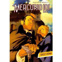 Maximum Bonelli  - Mercurio Loi - Őrült Róma