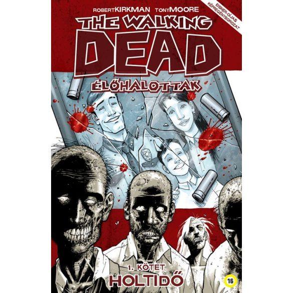 The Walking Dead 1 - Holtidő