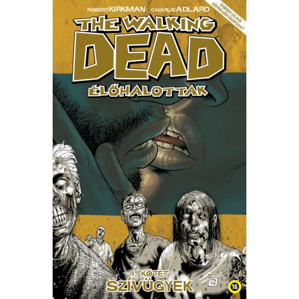 The Walkig Dead 4. - Szívügyek