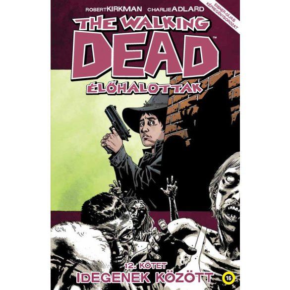 The Walking Dead 12. - Idegenek között
