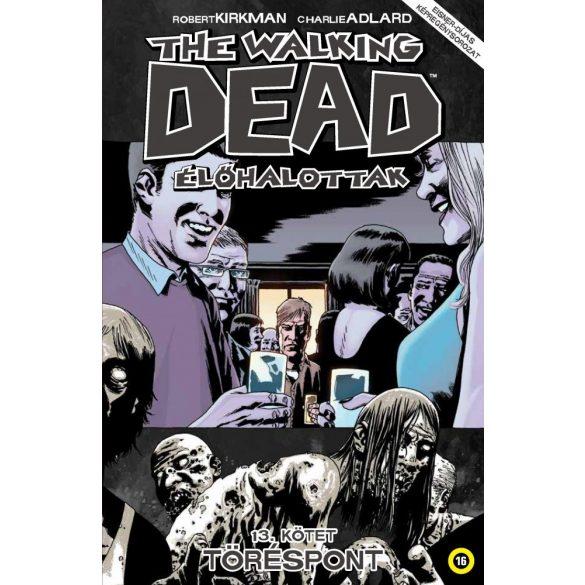 The Walkig Dead 13. - Töréspont