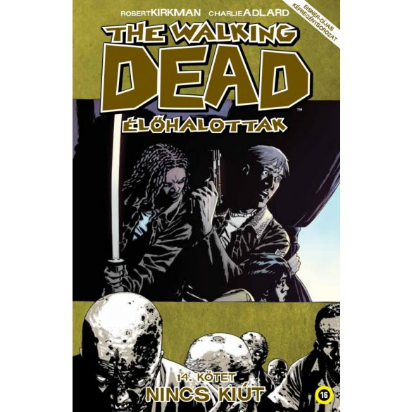 The Walking Dead 14. - Nincs kiút