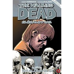The Walking Dead 6.- Siralomvölgy