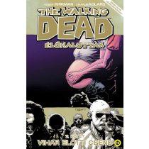 The Walking Dead 7. - Vihar előtti csend