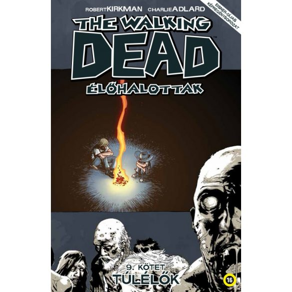 the Walkig Dead 9. - Túlélők