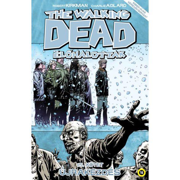 The Walking Dead 15. - Újrakezdés