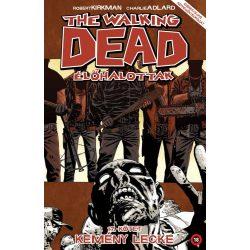 The Walking Dead 17. - Kemény lecke