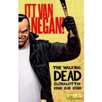 The Walking Dead - Itt van Negan