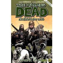 The Walking Dead 19. - Hadak útján