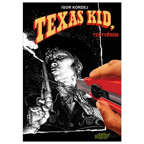 Texas Kid - Testvérem