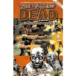 The Walking Dead 20.- Nyílt háború