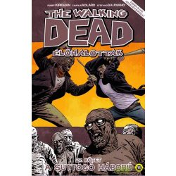 The Walking Dead 27. - Suttogó háború