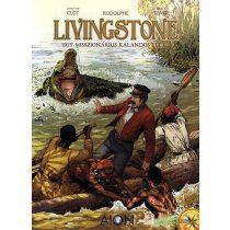 Livingstone - Egy misszionárius kalandos élete