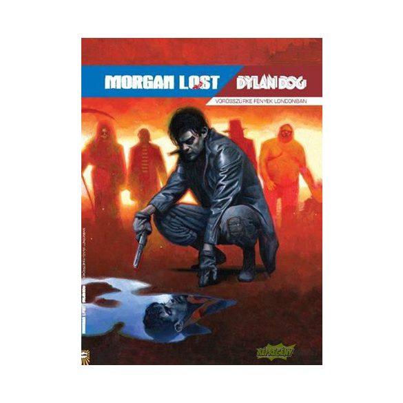 Morgan Lost-Dylan Dog: Vörösszürke fények Londonban