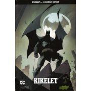 Batman sorozat 30.kötet - Kikelet
