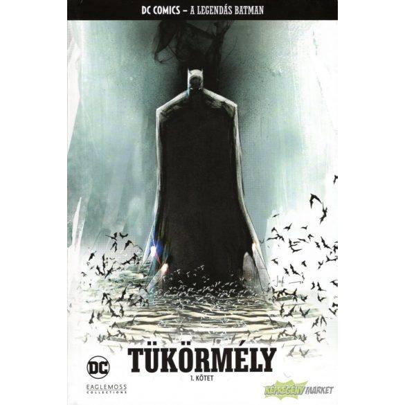 Batman sorozat 31.kötet - Tükörmély 1.