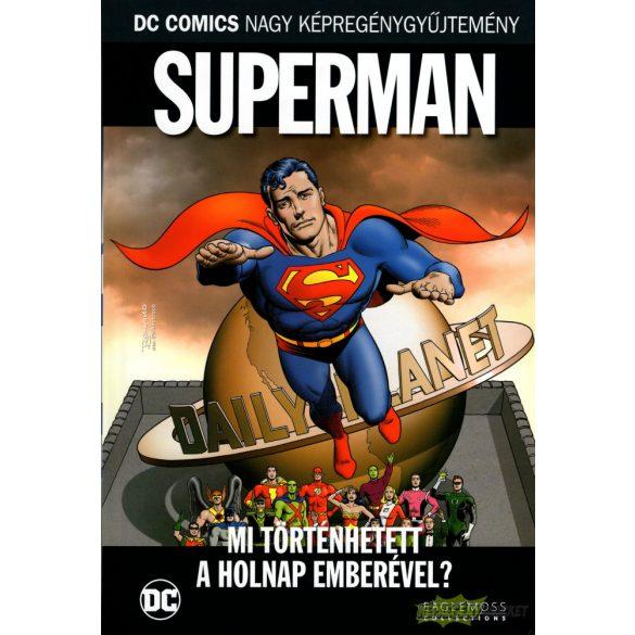 Superman - Mi történhetett a holnap emberével?