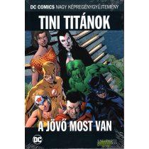 Tini Titánok - A jövő most van