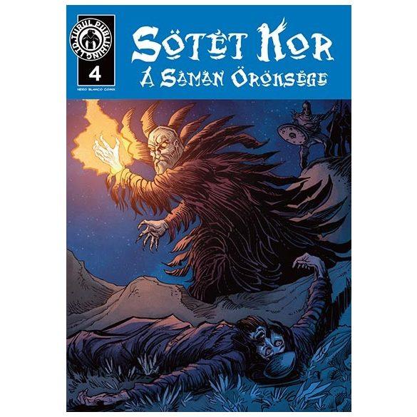 Sötét kor - A sámán öröksége 4