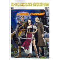 Sci-fi klasszikusok képregényben 3. - A mohács kommandó I