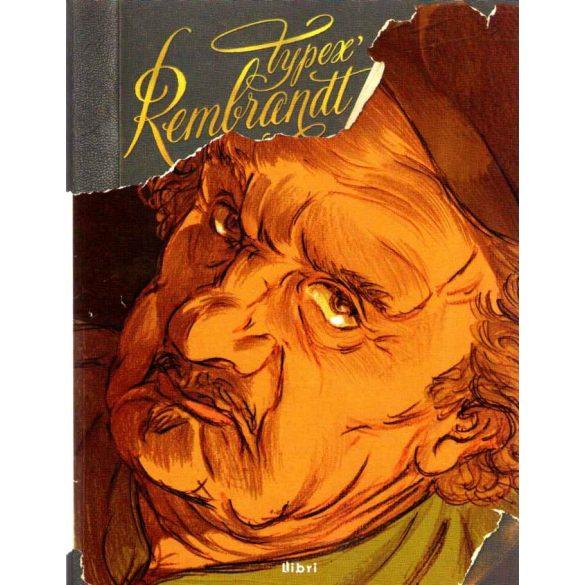 Typex Rembrandt