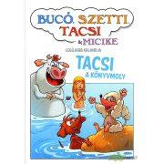 Bucó, Szetti, Tacsi és Micike - Tacsi a könyvmoly