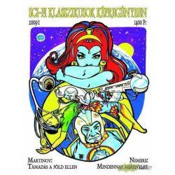 Sci-fi klasszikusok képregényben 2009/1 -Támadás a Föld ellen