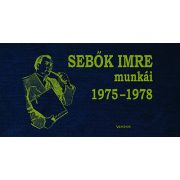 Sebők Imre munkái 1.kötet 1975-1978