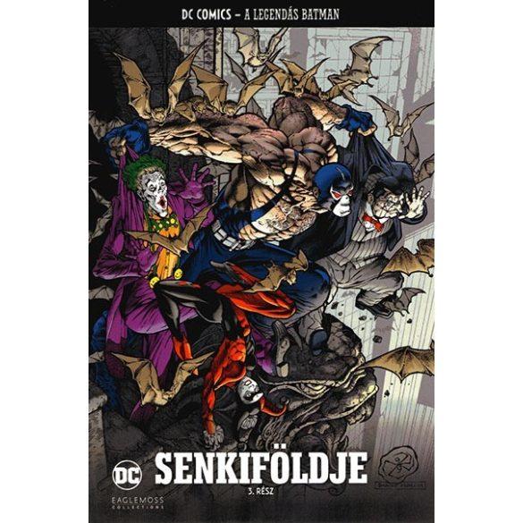 Batman sorozat 61.kötet - Senkiföldje 3.rész
