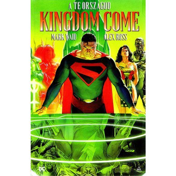 Kingdom Come - A Te országod
