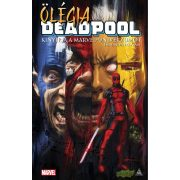 Ölégia, avagy Deadpool kinyírja a Marvel-univerzumot