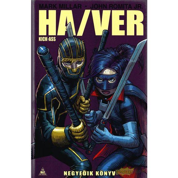 Ha/Ver - Kick-Ass - Negyedik könyv