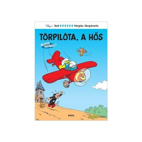 Hupikék Törpikék - Törpilóta, a hős