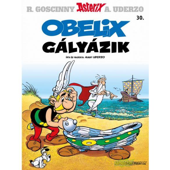 Asterix 30. - Obelix gályázik