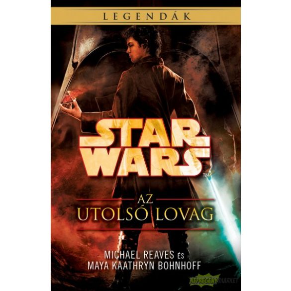 Star Wars: Az utolsó lovag - Coruscanti éjszakák IV. (Regény)