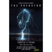 The Predator: Vadászok és prédák (Regény)