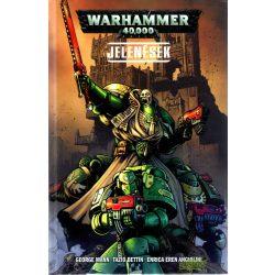 Warhammer 40000 - Jelenések