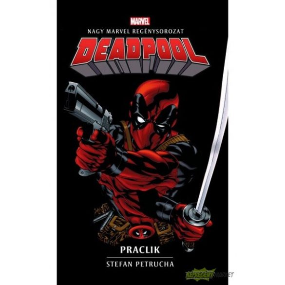 Deadpool - Pracli (regény)